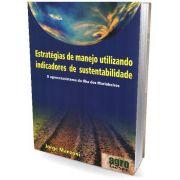 Estratégias de Manejo Utilizando Indicadores de Sustentabilidade