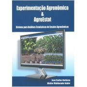 Experimentação Agronômica & AgroEstat - Sistema para Análises Estatísticas de Ensaios Agronômicos