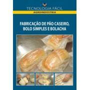 Fabricação de Pão Caseiro, Bolo Simples e Bolacha