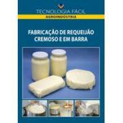Fabricação de Requeijão Cremoso e em Barra