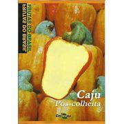 Frutas do Brasil - Caju Pós-colheita