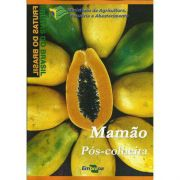 Frutas do Brasil - Mamão Pós-Colheita