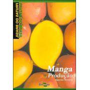 Frutas do Brasil - Manga Produção