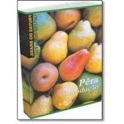 Frutas do Brasil - Pêra Produção