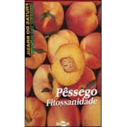 Frutas do Brasil - Pêssego Fitossanidade