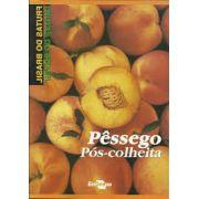 Frutas do Brasil - Pêssego Pós-colheita