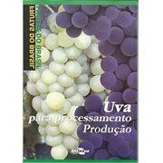 Frutas do Brasil - Uva para processamento: Produção