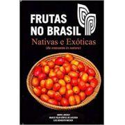 Frutas no Brasil - Nativas e Exóticas (de Consumo in Natura)