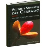 Frutos e Sementes do Cerrado - Vol 1