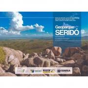 Geoparque Seridó: Geodiversidade e Patrimônio Geológico no Interior Potiguar