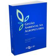 Gestão ambiental na agropecuária - Vol. 2