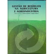 Gestão de Resíduos na Agricultura e Agroindústria