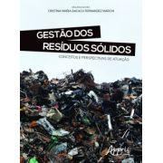Gestão dos Resíduos Sólidos - Conceitos e Perspectivas de Atuação