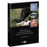 Ginecologia e ultrassonografia reprodutiva em bovinos