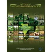Integração Lavoura-Pecuária-Floresta - Alguns Exemplos no Brasil Central