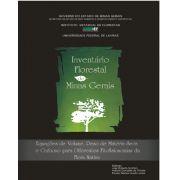 Inventário Florestal de Minas Gerais - Equações de Volume, Peso de Matéria Seca e Carbono para Diferentes Fitofisionomias da Flora Nativa