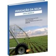 Irrigação da Soja: Uso e Manejo