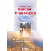 Lidando com Riscos Climáticos - Cima, Sociedade e Agricultura
