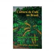 Livro Cultura de Café no Brasil - Manual de Recomendações
