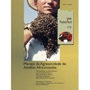 Manejo da Agressividade de Abelhas Africanizadas