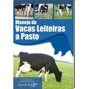Manejo de Vacas Leiteiras a Pasto