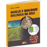 Manejo e Qualidade Biológica do Solo