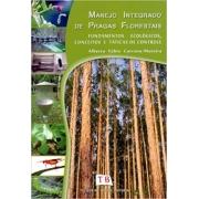 Manejo Integrado de Pragas Florestais. Fundamentos Ecológicos, Conceitos e Táticas de Controle