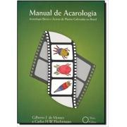 Manual de Acarologia, Acarologia Básica e Ácaros de Plantas Cultivadas no Brasil