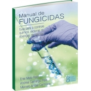 Manual de Fungicida Guia para o Controle Químico Racional de Doenças de Plantas