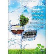Manual de Utilização de Águas Residuárias em Irrigação