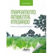 Mapeamento Ambiental Integrado: Práticas em Ecologia da Paisagem