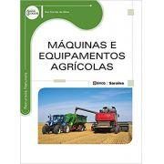 Máquinas e Equipamentos Agrícolas