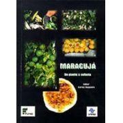 Maracujá - Do Plantio à Colheita