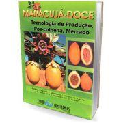 Maracujá-Doce - Tecnologia de produção, pós-colheita, mercado