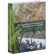 Microrganismo na Produção de Biocombustíveis Líquidos