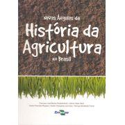 Novos Ângulos da História da Agricultura do Brasil