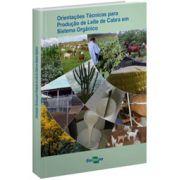 Orientações Técnicas Para Produção de Leite de Cabra em Sistema Orgânico