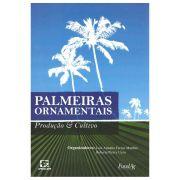 Palmeiras Ornamentais - Produção e Cultivo