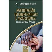 Participação em Cooperativas e Associações - O Porquê das Pessoas se Filiarem