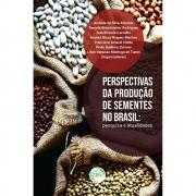 Perspectivas da Produção de Sementes no Brasil