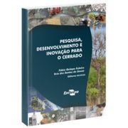 Pesquisa, Desenvolvimento e Inovação Para o Cerrado