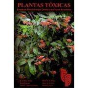 Plantas Tóxicas - Estudo de Fitotoxicologia Química de Plantas Brasileiras