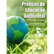 Práticas de Educação Ambiental - Metodologia de Projetos