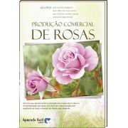 Produção Comercial de Rosas