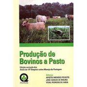 Produção de Bovinos a Pastos - Anais do 13° Simpósio Sobre Manejo da Pastagem