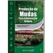 Produção de Mudas para Arborização Urbana