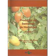Produção de Sementes de Hortaliças, Vol. 2