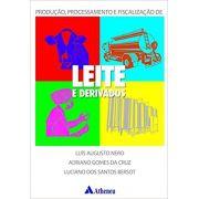 Produção, Processamento e Fiscalização de Leite e Derivados