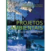 Projetos Ambientais - Uma Visão de Negócio