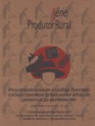 Propriedades Rurais e Código Florestal - Esclarecimentos Gerais Sobre Áreas de Preservação Permanente